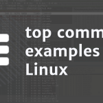 15 simple TOP command examples on Linux to monitor processes